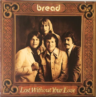 Bread ‎- Lost Without Your Love (LP) (VG-/VG-)